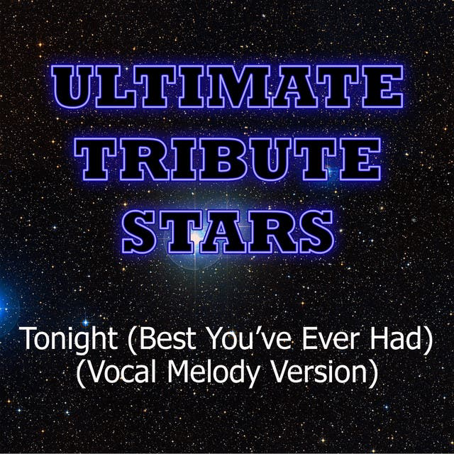 John Legend Feat. Ludacris - Tonight (Best You've Ever Had) (Vocal Melody Version)