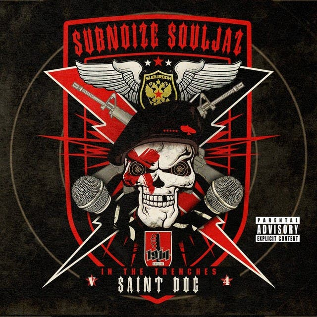 Subnoize Souljaz: In The Trenches V.4 The Best Of Saint Dog