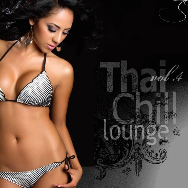 Thai Chill Lounge, Vol.4