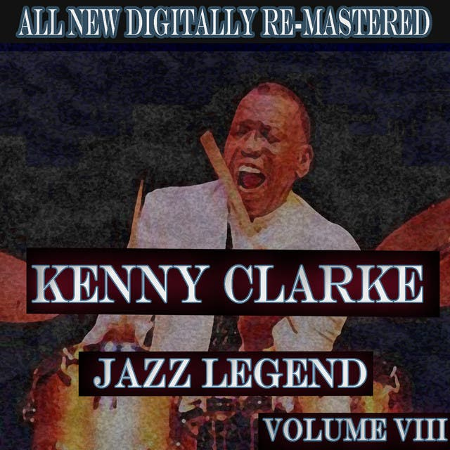 Kenny Clarke - Volume 8