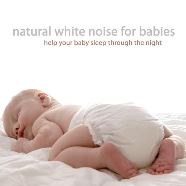 Natural White Noise For Babies image