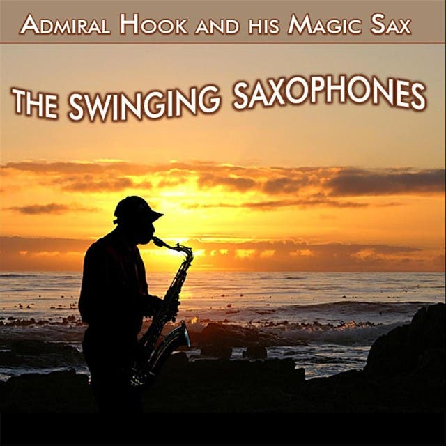 Admiral Hook And His Magic Sax