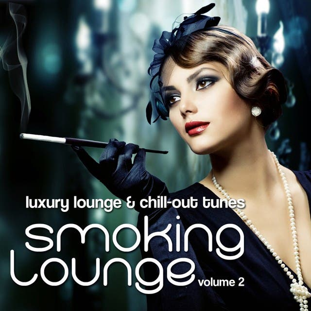 Smoking Lounge (Luxury Chill-Out & Lounge Tunes Vol. 2)