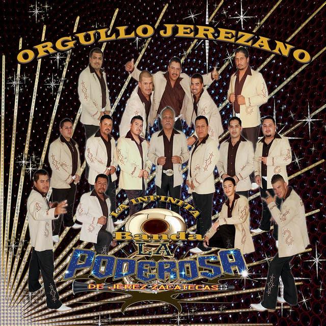La Infinita Banda La Poderosa De Jerez Zacatecas