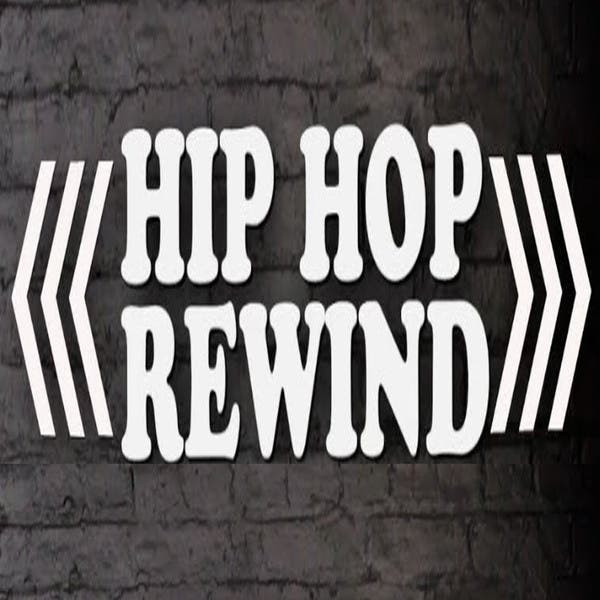 Hip Hop Rewind (Hip Hop & Gangsta Rap Made Me Do It!)