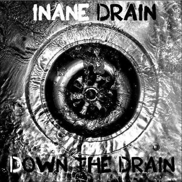 Inane Drain