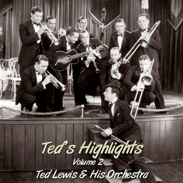 Ted Lewis And His Orchestra