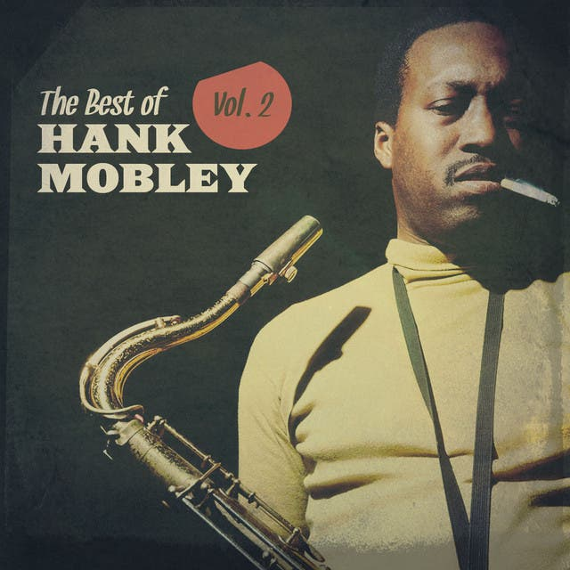 The Best Of Hank Mobley, Vol. 2