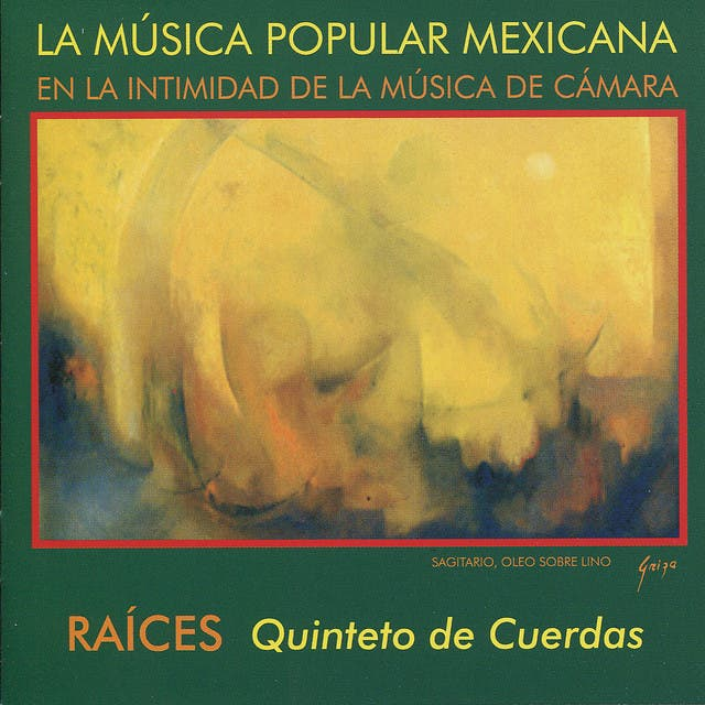 Raíces - Quinteto De Cuerdas