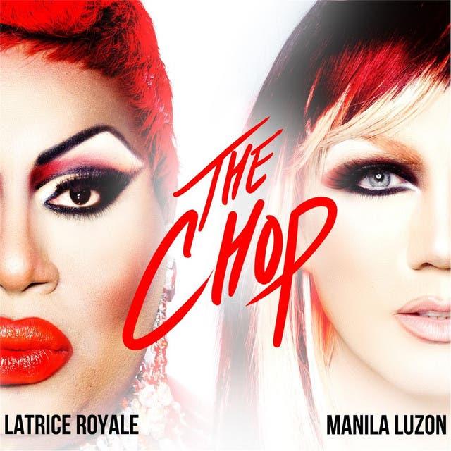 Manila Luzon & Latrice Royale
