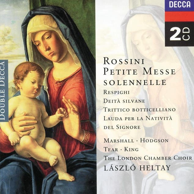 Rossini: Petite Messe Solenelle/Respighi: Deite Silvane Etc.