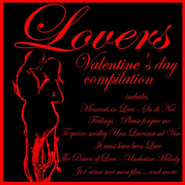 Lovers - Valentine's Day Compilation