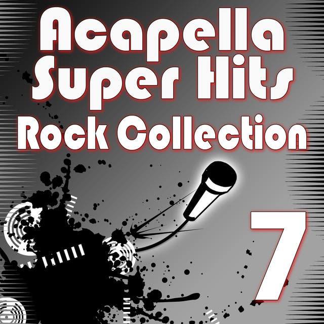 Acapella Super Hits - Rock Collection 7