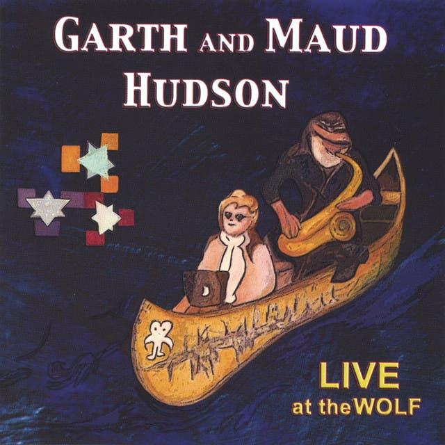 Garth And Maud Hudson