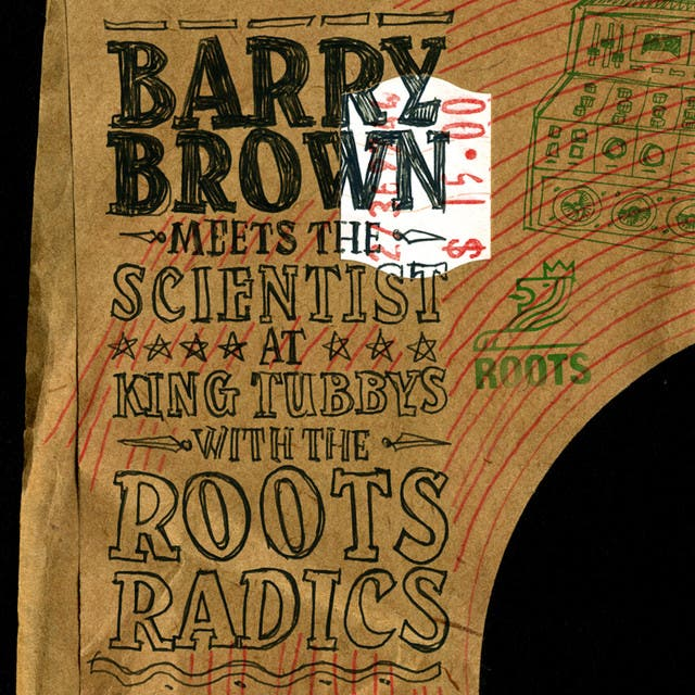 Barry Brown Meets The Scientist
