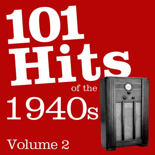 101 Hits Of The 1940's Vol 2