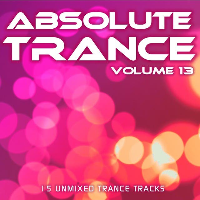 Absolute Trance Volume 13