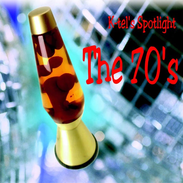 K-tel Spotlight - The 70's