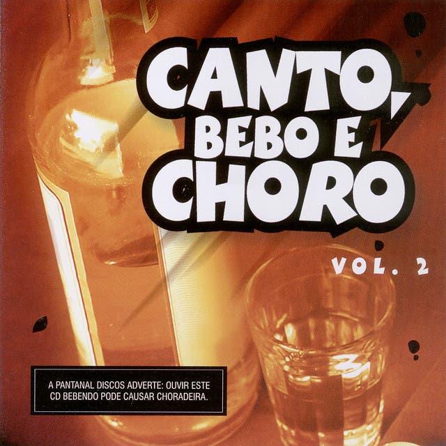 Canto, Bebo E Choro - Volume 2