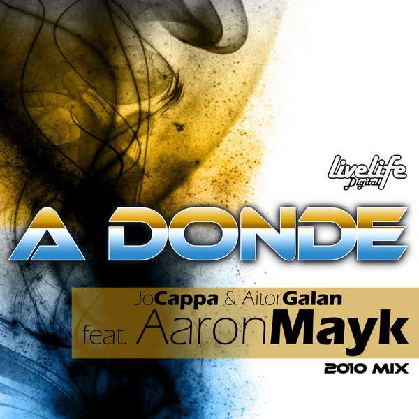 A Donde Vas 2010 Mix