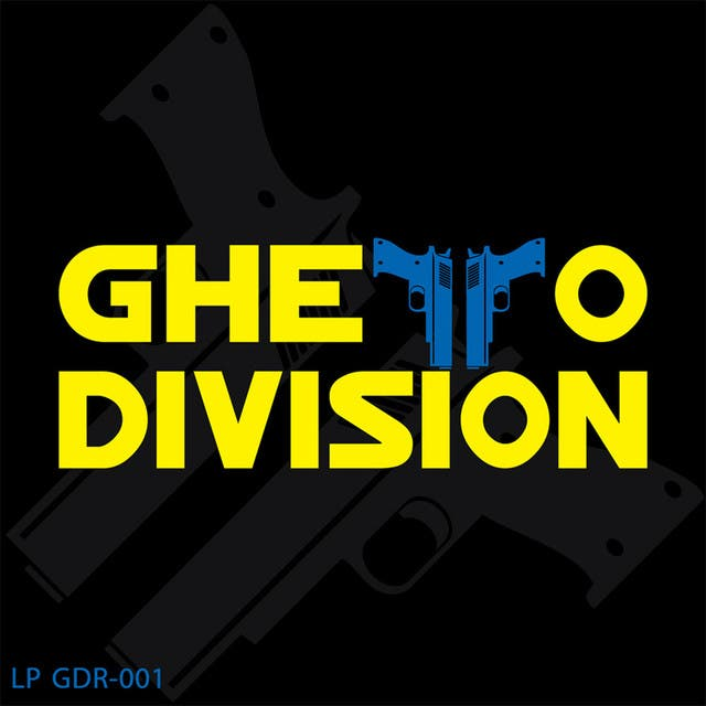 Ghetto Division LP