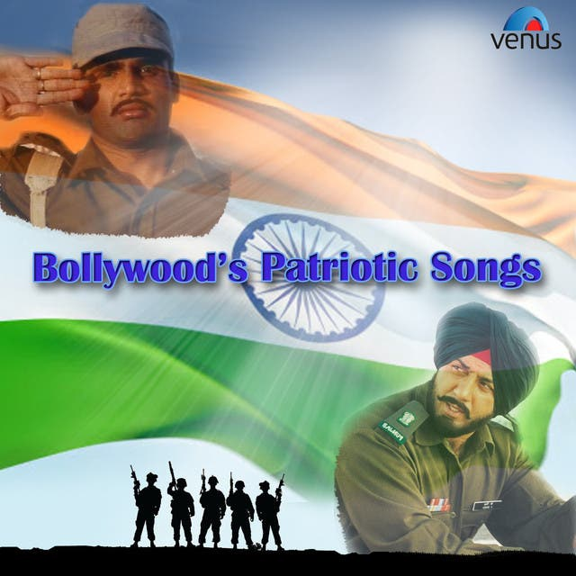 Bollywood's Patriotic Songs