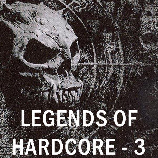 Legends Of Hardcore, Vol. 3