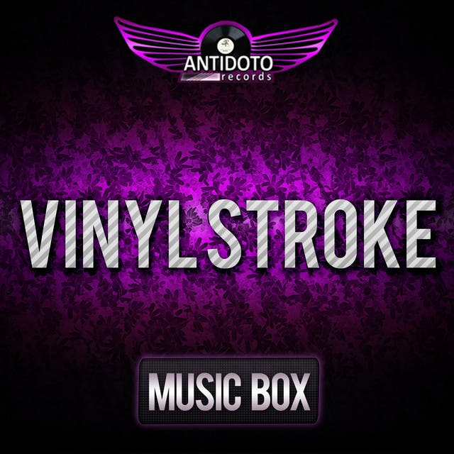 Vinyl Stroke