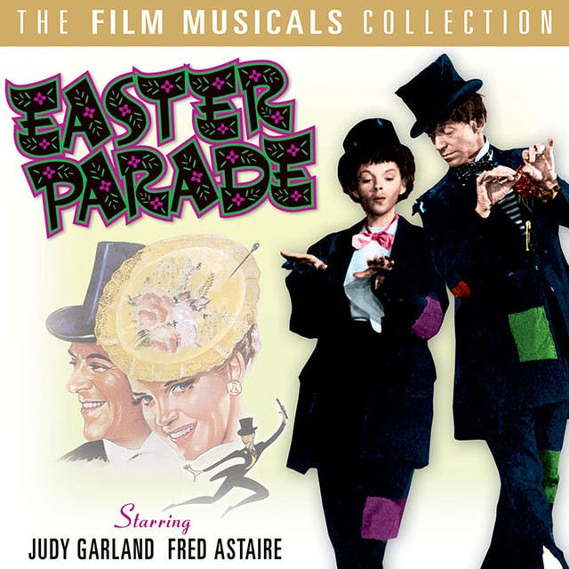 Easter Parade - The Film Musicals Collection