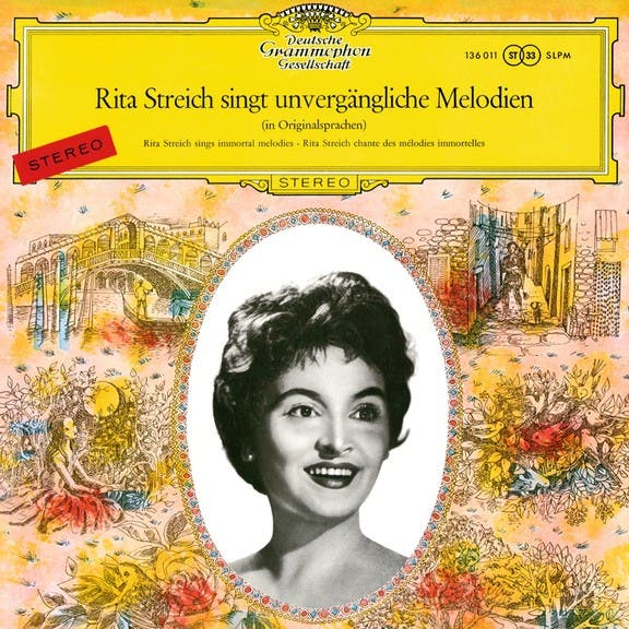 Rita Streich Sings Immortal Melodies