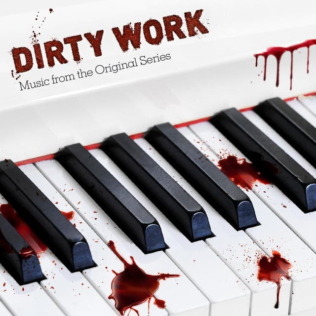 Dirty Work Soundtrack (Music From The Original Series) - EP