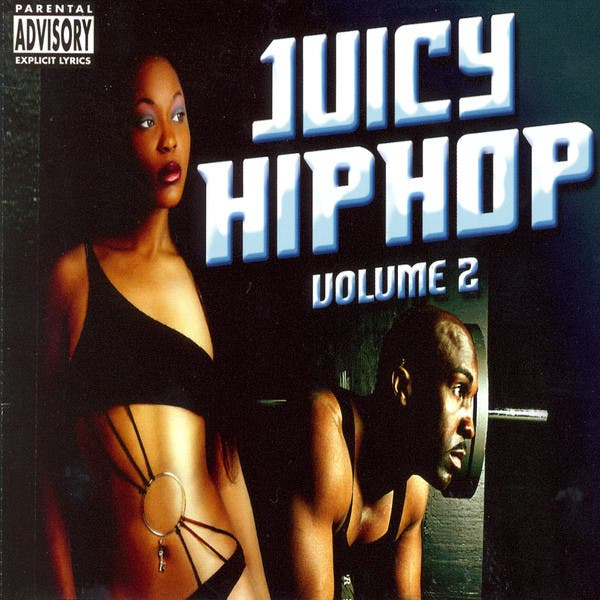 Juicy Hip Hop, Vol.2