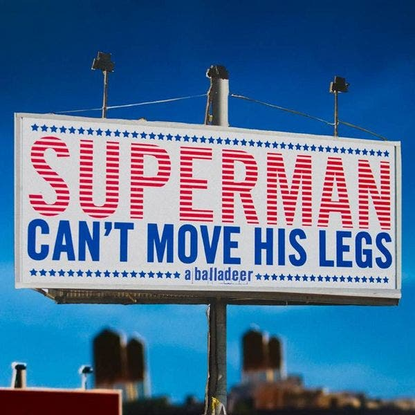 Superman Can't Move His Legs
