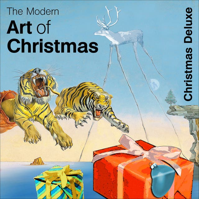 Modern Art Of Christmas - Christmas Deluxe