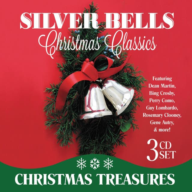 Silver Bells: Christmas Classics