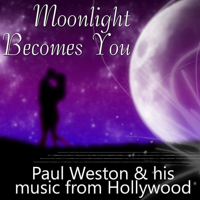 Paul Weston And His Music From Hollywood