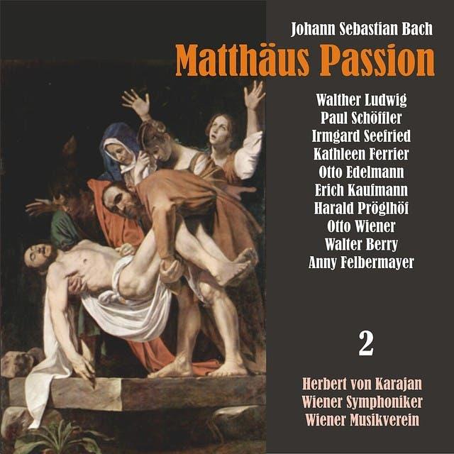 Bach: Matthäus Passion, BWV 244, Vol. 2