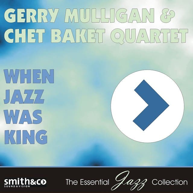 Gerry Mulligan & Chet Baker Quartet