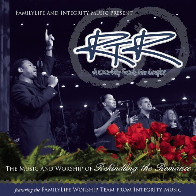 FamilyLife Worship Team From Integrity Music