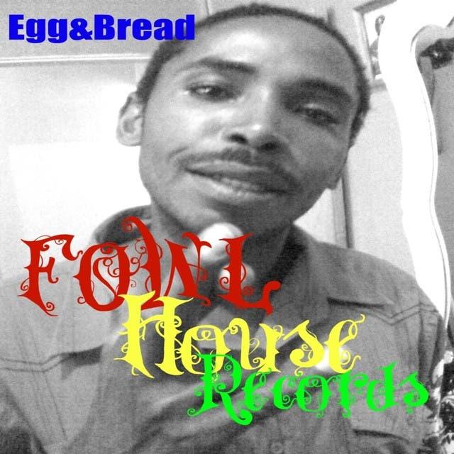 Egg & Bread