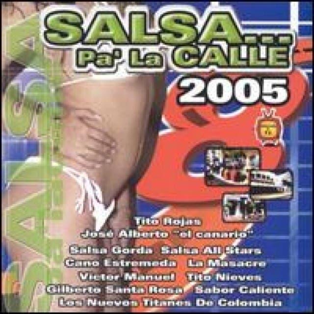 Salsa Pa'La Calle 2005