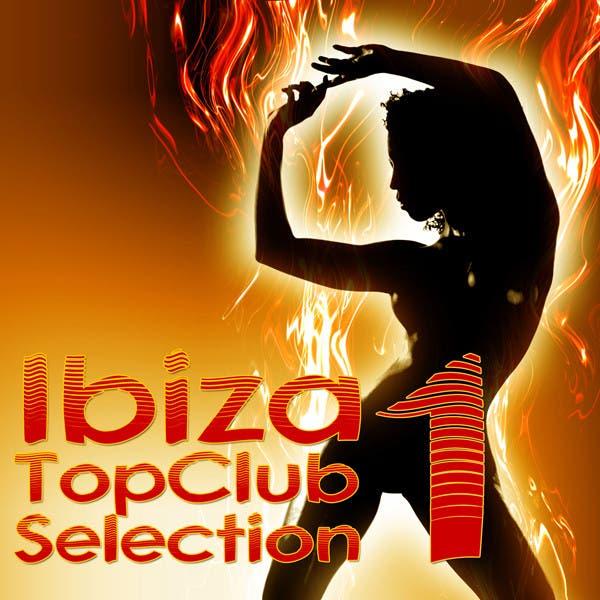 Ibiza Top Club Selection 1