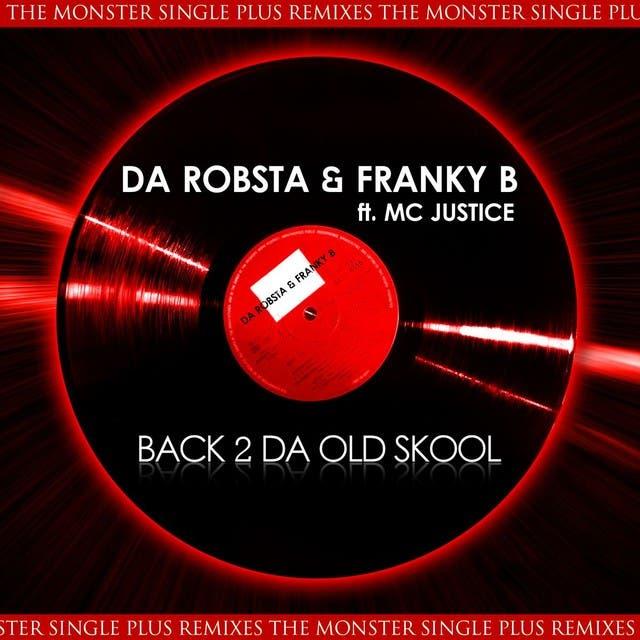 Da Robsta & Franky B Ft. Mc Justice