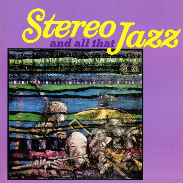 Stereo And All That Jazz