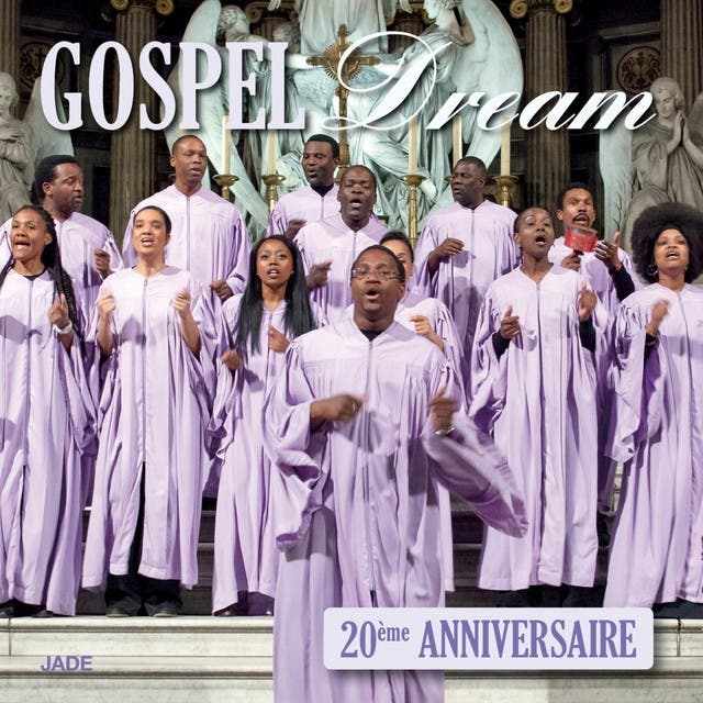 Gospel Dream 20ème Anniversaire (Collector)