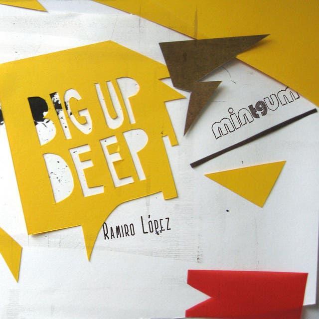 Big Up Deep