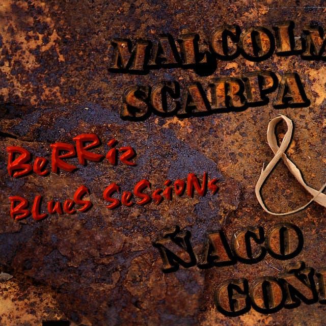 Malcolm Scarpa & Ñaco Goñi