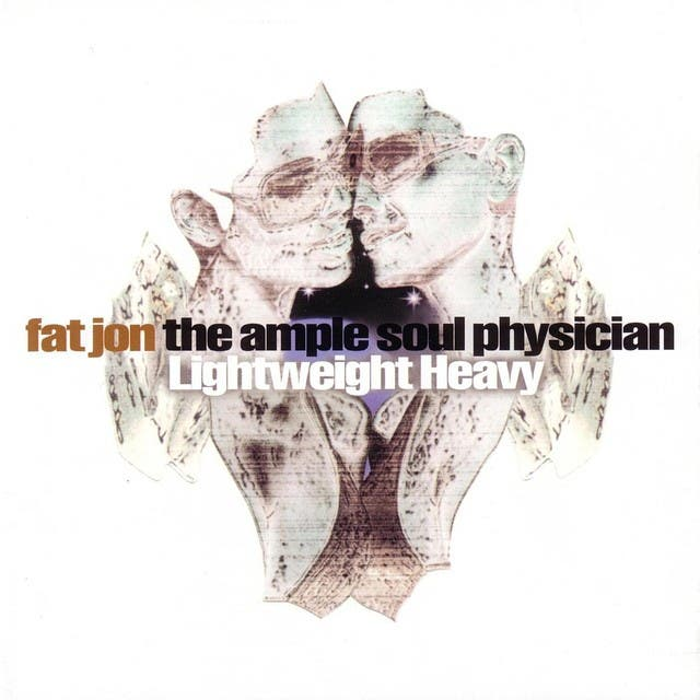 Fat Jon The Ample Soul Physician