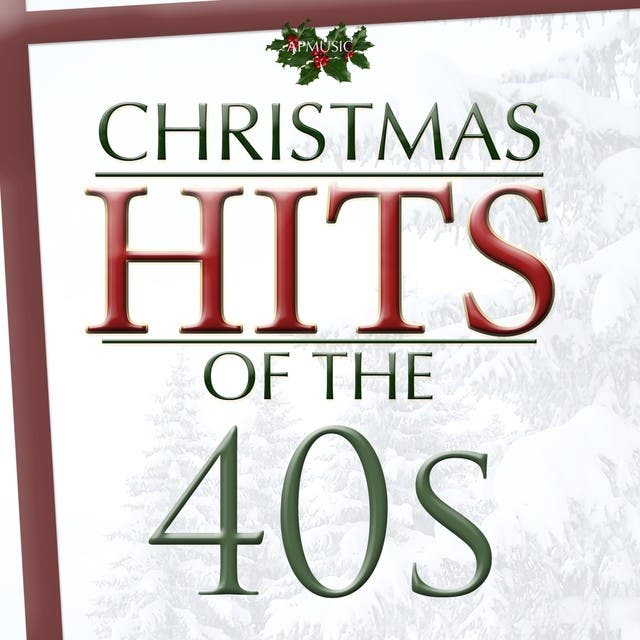 Christmas Hits Of The Forties
