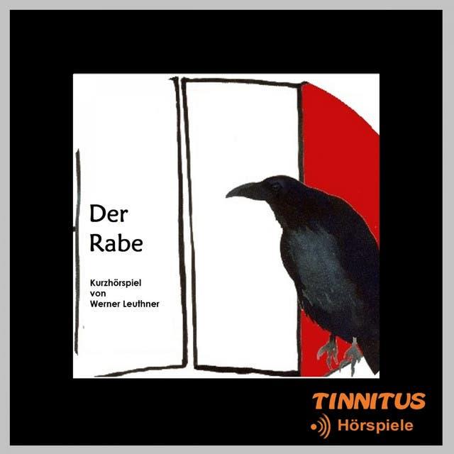 Der Rabe (feat. Andreas Borcherding, Gabriele Kastner) [Kurzhörspiel Von Werner Leuthner]